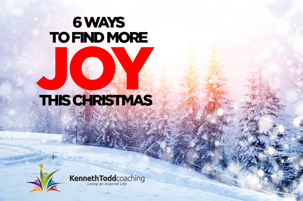 6 WAYS TO FIND MORE JOY THIS XMAS